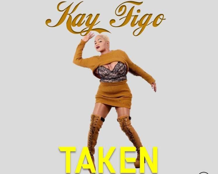 Kay Figo-Taken-MP3-Prod By KidMan