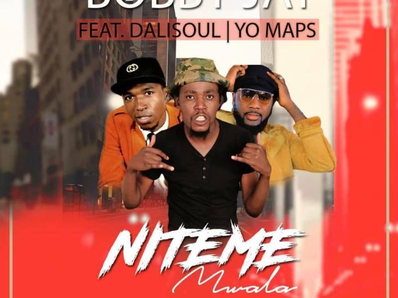 Bobby Jay-Feat Dalisoul & Yo Maps-Niteme Myala-Prod By Yo Maps