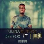 Dee Fox Ft J Mafia-Uli na Future-(Prod By I Pro)