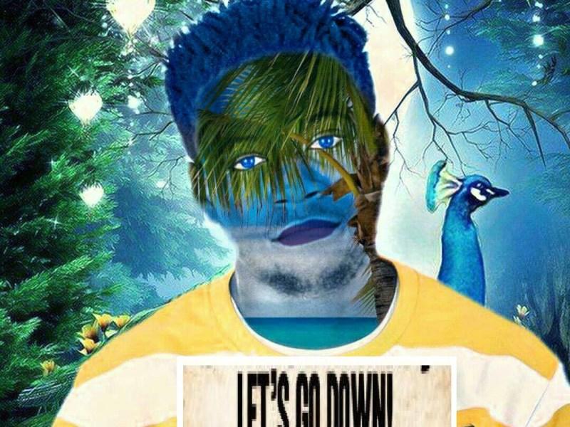 Kuncho Mindset-Let's Go Down-(Prod KDM)