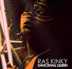 Ras Kinky – Dancehall Queen (Prod. by Henrik Berhane)