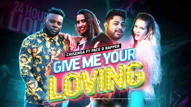 """VIDEO: Chisenga – """"Give Me Your Loving"""" ft. Pace D Rapper"""