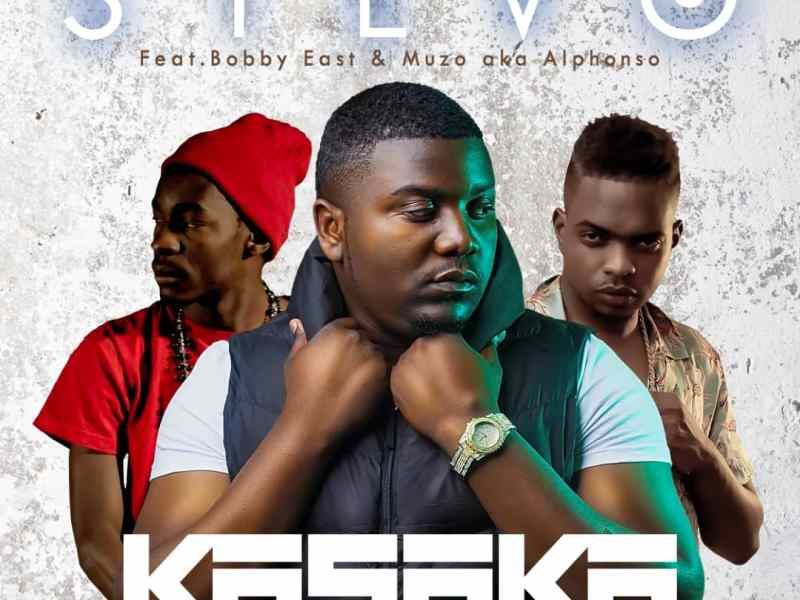 Stevo Feat Bobby East X Muzo – Kasaka (Prod. Mzenga Man)