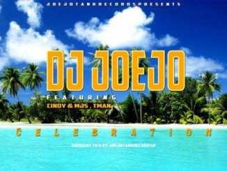 DJ Joejo – Celebration ft. Cindy, MJS & Tman, DJ Joejo, Celebration, Cindy, MJS, Tman, mp3, download, mp3 download, cdq, 320kbps, audiomack, dopefile, datafilehost, toxicwap, fakaza