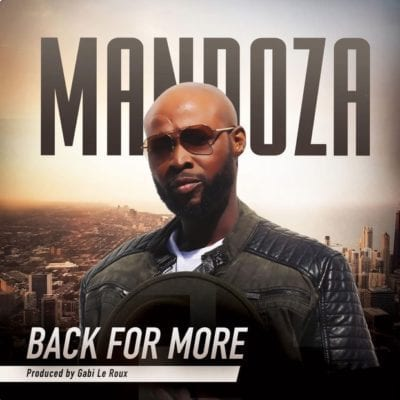 Mandoza – Back For More