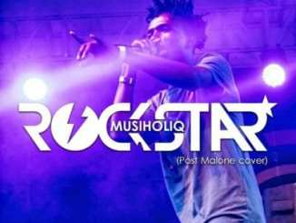 MusiholiQ – Rockstar (Post Malone Cover), MusiholiQ, Rockstar, Post Malone, Cover, mp3, download, mp3 download, cdq, 320kbps, audiomack, dopefile, datafilehost, toxicwap, fakaza, mp3goo