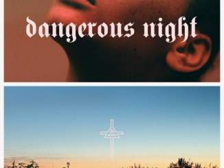 THIRTY SECONDS TO MARS – DANGEROUS NIGHT [SINGLE], THIRTY SECONDS TO MARS, DANGEROUS NIGHT, mp3, download, mp3 download, cdq, 320kbps, audiomack, dopefile, datafilehost, toxicwap, fakaza, mp3goo
