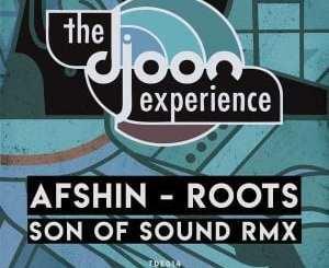 Afshin – Roots (Afshin Drum Mix), Afshin, Roots (Afshin Drum Mix), mp3, download, mp3 download, cdq, 320kbps, audiomack, dopefile, datafilehost, toxicwap, fakaza, mp3goo
