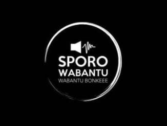 Dj Sporo, Wabantu (RIP 2017), mp3, download, mp3 download, cdq, 320kbps, audiomack, dopefile, datafilehost, toxicwap, fakaza, mp3goo