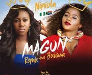 Niniola – Magun (Remix) Ft. Busiswa, Niniola, Magun (Remix), Busiswa, mp3, download, mp3 download, cdq, 320kbps, audiomack, dopefile, datafilehost, toxicwap, fakaza, mp3goo
