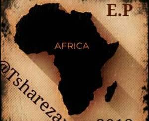 @Tsharezan, Africa , download ,zip, zippyshare, fakaza, EP, datafilehost, album, Deep House Mix, Deep House, Deep House Music, House Music