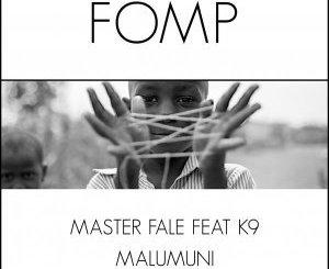 Master Fale, K9, Malumuani (Main Mix), mp3, download, datafilehost, toxicwap, fakaza