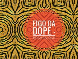 Figo Da Dope, The Cymbals of Noah, Sam De DJ, Afro Brotherz, mp3, download, datafilehost, fakaza, Afro House 2018, Afro House Mix, Afro House Music, House Music