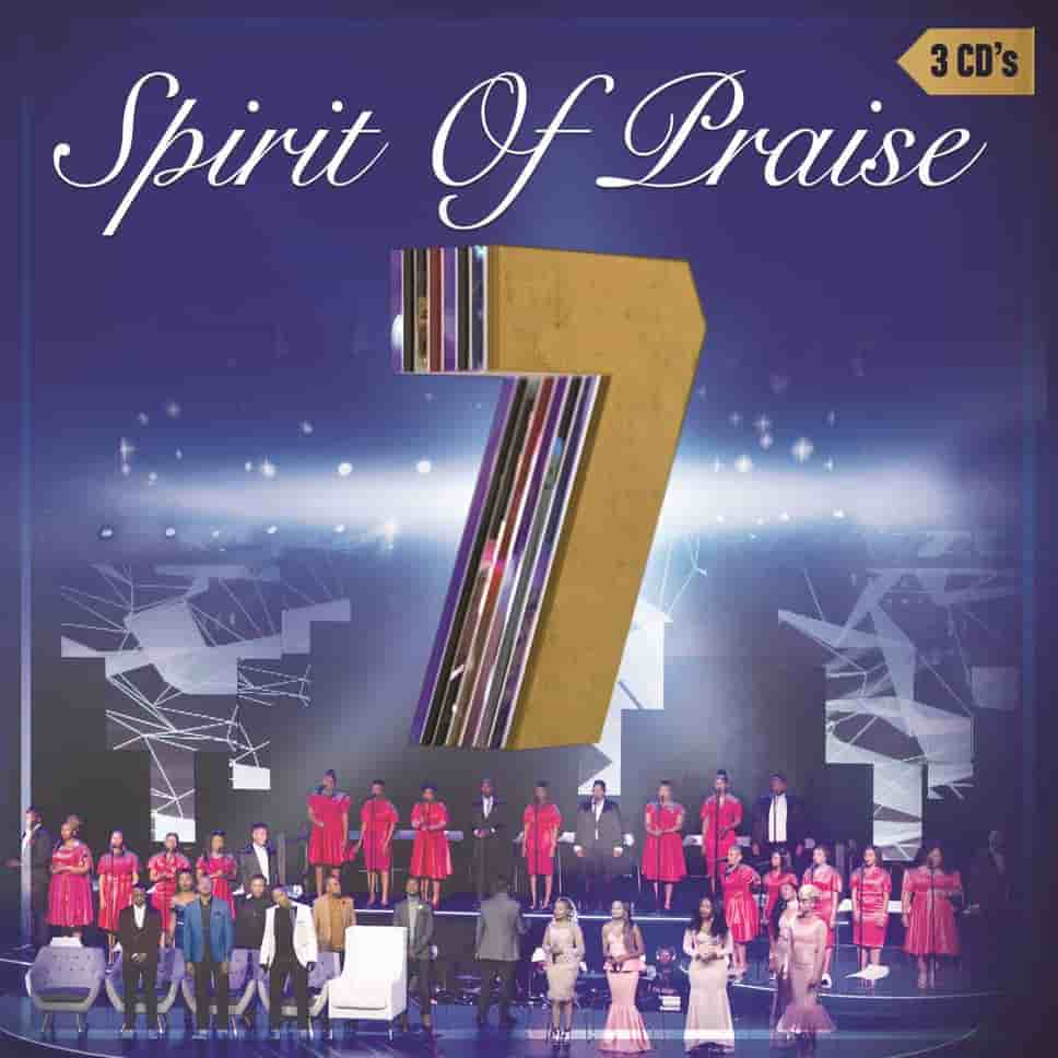 ALBUM: Spirit of Praise - Spirit of Praise Vol. 7