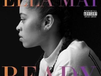 Ella Mai, Ready, download ,zip, zippyshare, fakaza, EP, datafilehost, album, Rnb, Soulful
