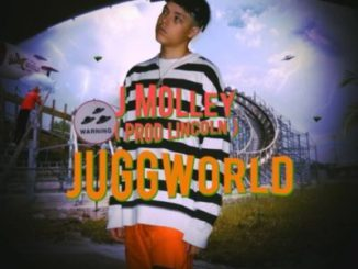 J Molley, Juggworld, mp3, download, datafilehost, fakaza, Hiphop, Hip hop music, Hip Hop Songs, Hip Hop Mix, Hip Hop, Rap, Rap Music