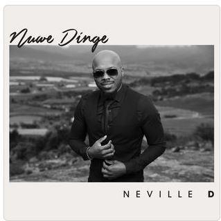 Neville D, Nuwe Dinge (Koortjies Reloaded), download ,zip, zippyshare, fakaza, EP, datafilehost, album, Gospel Songs, Gospel, Gospel Music, Christian Music, Christian Songs