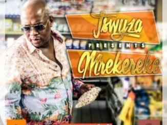 Tswyza, Mrekereke, mp3, download, datafilehost, fakaza, Hiphop, Hip hop music, Hip Hop Songs, Hip Hop Mix, Hip Hop, Rap, Rap Music