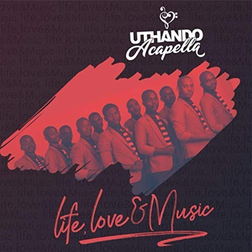 DOWNLOAD EP: Uthando Acapella Group