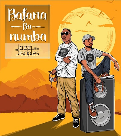 ALBUM: JazziDisciples - Bafana Ba Numba