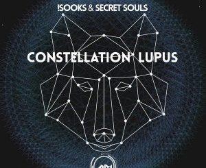!Sooks, Secret Souls, Constellation Lupus, download ,zip, zippyshare, fakaza, EP, datafilehost, album, Afro House, Afro House 2018, Afro House Mix, Afro House Music, House Music