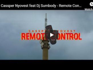 Cassper Nyovest, Remote Control, DJ Sumbody, Video, mp3, download, datafilehost, fakaza, Hiphop, Hip hop music, Hip Hop Songs, Hip Hop Mix, Hip Hop, Rap, Rap Music
