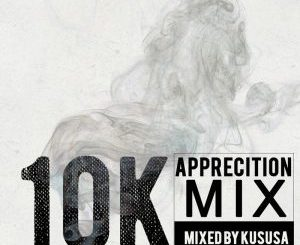 Kususa, 10K Appreciation Mix, mp3, download, datafilehost, fakaza, Deep House Mix, Deep House, Deep House Music, Deep Tech, Afro Deep Tech, House Music