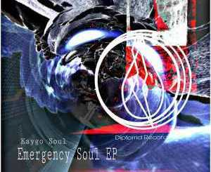 Kaygo Soul, Emergency Soul, download ,zip, zippyshare, fakaza, EP, datafilehost, album, Soulful House Mix, Soulful House, Soulful House Music, House Music