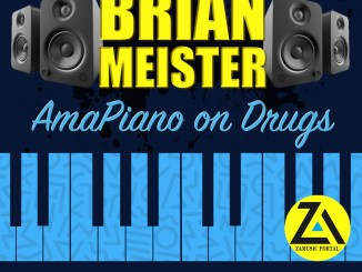 ZAMUSIC OFFICIAL MIX, Brian Meister, Session 14 (AmaPiano on Drugs Mix, 2019), Session 14, AmaPiano on Drugs Mix, AmaPiano, mp3, download, datafilehost, fakaza, AmaPiano House, AmaPiano 2019, AmaPiano Mix, AmaPiano Music, House Music
