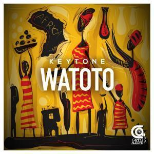 Keytone, Watoto, mp3, download, datafilehost, fakaza, Afro House, Afro House 2019, Afro House Mix, Afro House Music, Afro Tech, House Music