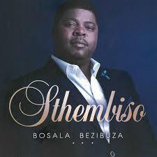 DOWNLOAD Sthembiso - Bosala bezibuza (Instrumental) – ZAMUSIC