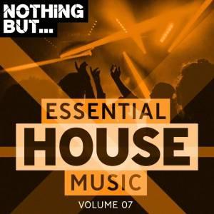 VA, Nothing But… Essential House Music, Vol. 07, Essential House Music, download ,zip, zippyshare, fakaza, EP, datafilehost, album, Afro House, Afro House 2019, Afro Hou se Mix, Afro House Music, Afro Tech, House Music