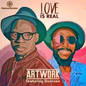 ARTWORK, Dearson, Love Is Real (Original Mix), mp3, download, datafilehost, fakaza, Afro House, Afro House 2019, Afro House Mix, Afro House Music, Afro Tech, House Music