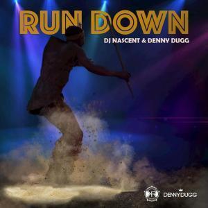 DJ Nascent, Denny Dugg, Run Down, mp3, download, datafilehost, fakaza, Afro House, Afro House 2019, Afro House Mix, Afro House Music, Afro Tech, House Music