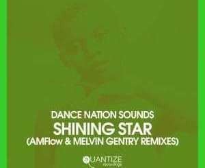 Dance Nation Sounds, Zethe, Shining Star, Original Mix, mp3, download, datafilehost, fakaza, Afro House, Afro House 2019, Afro House Mix, Afro House Music, Afro Tech, House Music