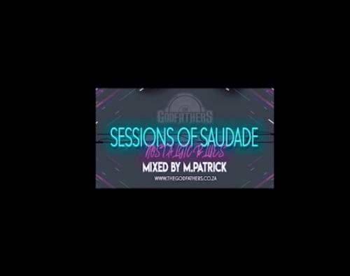 M.Patrick, Sessions of Saudade, Nostalgic Blues, mp3, download, datafilehost, fakaza, Afro House, Afro House 2019, Afro House Mix, Afro House Music, Afro Tech, House Music