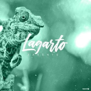Zakente, Lagarto, download ,zip, zippyshare, fakaza, EP, datafilehost, album, Afro House, Afro House 2019, Afro House Mix, Afro House Music, Afro Tech, House Music