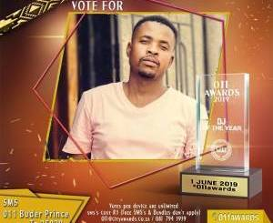 Buder Prince, TOP 10 Chart 011 Awards 2019 Best DJ of The Year, download ,zip, zippyshare, fakaza, EP, datafilehost, album, Afro House, Afro House 2018, Afro House Mix, Afro House Music, Afro Tech, House Music, Deep House Mix, Deep House, Deep House Music, Deep Tech, Afro Deep Tech, House Music