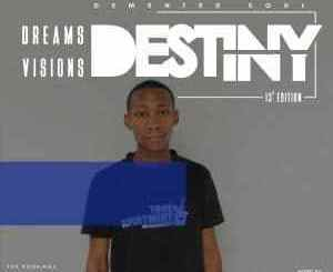 Demented Soul, Dreams,Visions, Destiny, 13th Edition, mp3, download, datafilehost, fakaza, Deep House Mix, Deep House, Deep House Music, Deep Tech, Afro Deep Tech, House Music