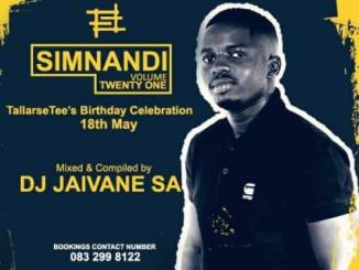 Djy Jaivane, Simnandi Vol21, TallArseTee`s Bday Celebration 18th May, 2Hour LiveMix, mp3, download, datafilehost, fakaza, Afro House, Afro House 2019, Afro House Mix, Afro House Music, House Music, Amapiano, Amapiano 2019, Amapiano Mix, Amapiano Music