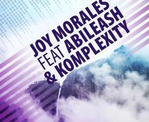 Joy Morales, Abileash, Komplexity, Rock With You, Original Mix), mp3, download, datafilehost, fakaza, Afro House, Afro House 2019, Afro House Mix, Afro House Music, Afro Tech, House Music