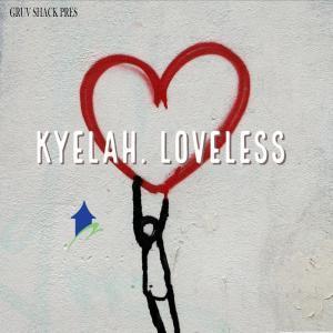 Kyelah %E2%80%93 Loveless zamusic - Kyelah – Loveless