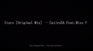 Caiiro SA, Stars, Miss P, mp3, download, datafilehost, fakaza, Afro House, Afro House 2019, Afro House Mix, Afro House Music, Afro Tech, House Music