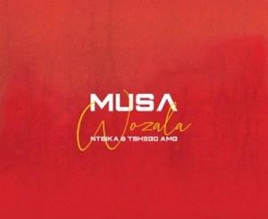 Musa %E2%80%93 Wozala Ft. Ntsika Tshego AMG zamusic - Musa – Wozala Ft. Ntsika & Tshego AMG
