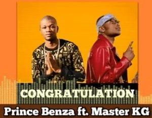 Prince Benza %E2%80%93 CONGRATULATION ft. Master KG mp3 download zamusic - Prince Benza – Congratulation ft. Master KG