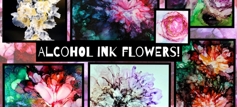 Alcohol Ink Fun! Flowers!