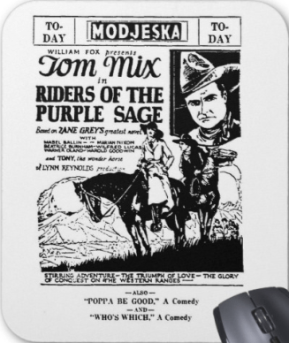 http://rlv.zcache.com/tom_mix_riders_of_purple_sage_ad_1925_mouse_pad-rb4809365a90a43a9a1497f9ac90c0ac6_x74vk_8byvr_512.jpg