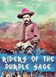 http://www.prlog.org/12292539-riders-of-the-purple-sage-now-available-on-web-bookscom.jpg