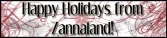 Happy Holidays from ZannaLand