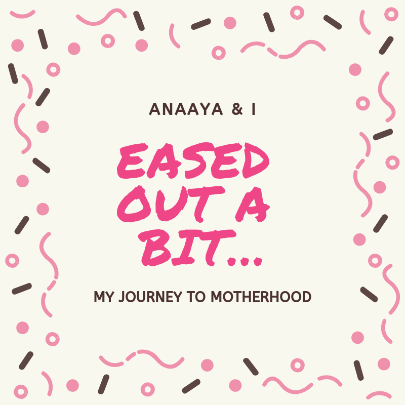 Blog 243 - Anaaya & I - 4 - Eased out A Bit….png